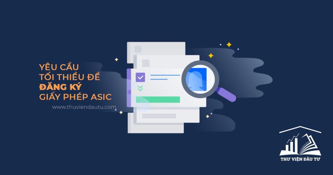 Yêu cầu giấy phép Asic