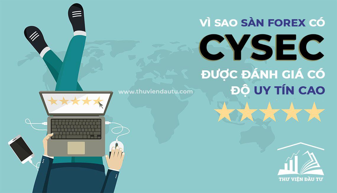 Tại sao sàn Forex có giấy phép CySEC có uy tín cao