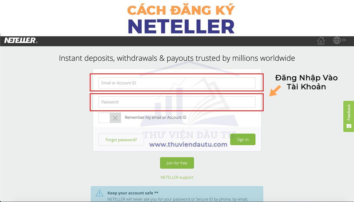 Đăng nhập vào tài khoản Neteller đã đăng ký