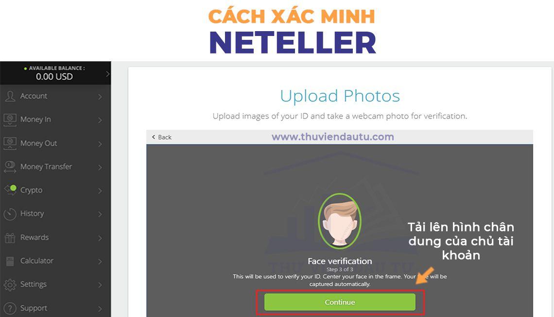 Xác minh danh tính Neteller yêu cầu tải hình chân dung chủ tài khoản